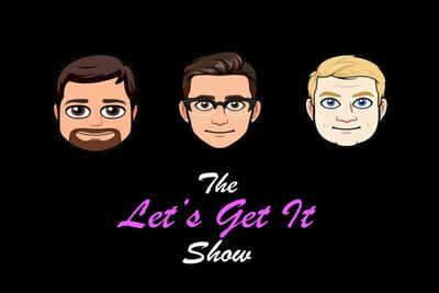 Let's Get It Show