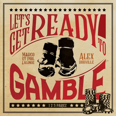 Let's Get Ready To Gamble