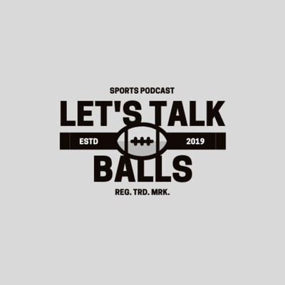 Let's Talk Balls Podcast