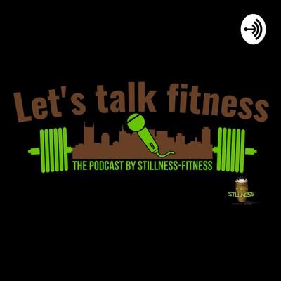Let's Talk Fitness