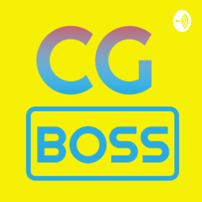 CG BOSS Podcast - A Creative Journey on Animation, Games and Business