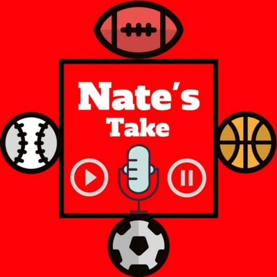 Nate's Take Sports Podcast