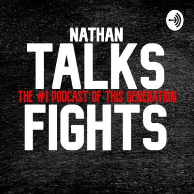 Nathan Talks Fights