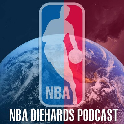 NBA Diehards Podcast