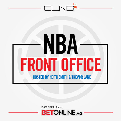 NBA Front Office w/ Keith Smith & Trevor Lane