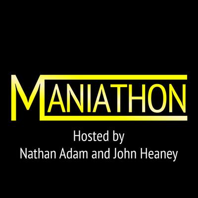 Maniathon podcast
