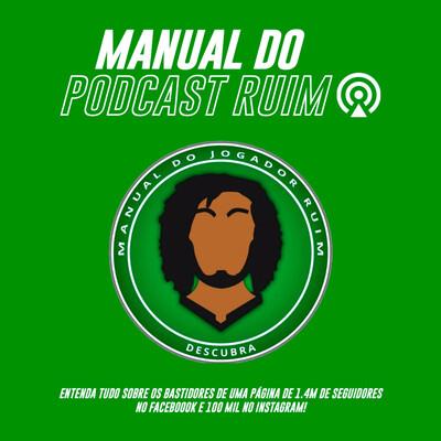 Manual do Podcast Ruim
