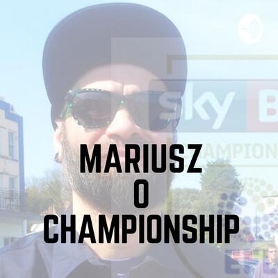 Mariusz o Championship