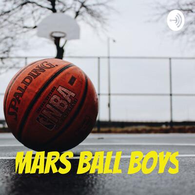 Mars Ball Boys