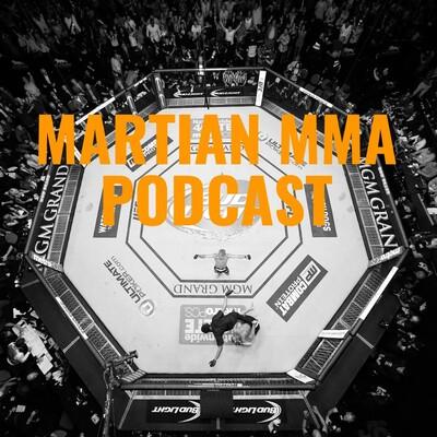 Martian MMA Podcast