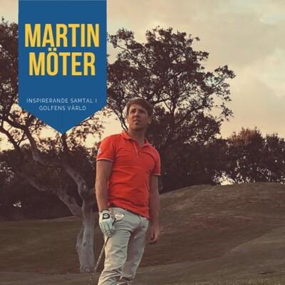 Martin Möter – inspirerande samtal i golfens värld