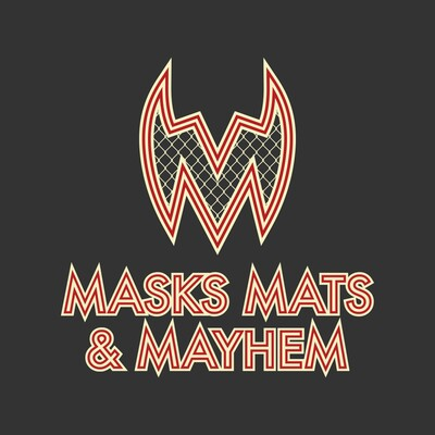Masks, Mats & Mayhem