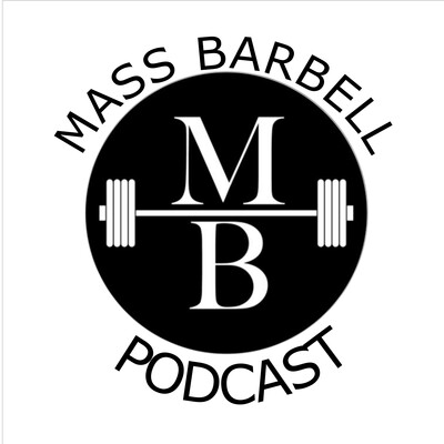 Mass Barbell Podcast