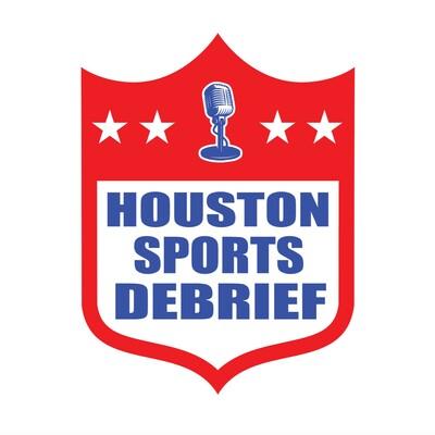 Houston Sports Debrief