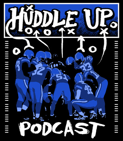 Huddle Up Podcast