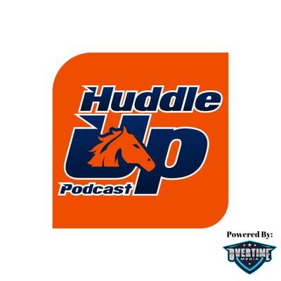 Huddle Up Podcast: Denver Broncos