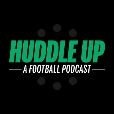 Huddle Up: A Football Podcast