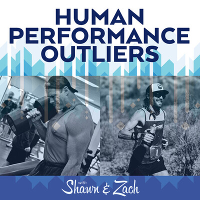 Human Performance Outliers Podcast
