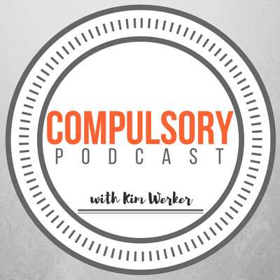 Compulsory, with Kim Werker