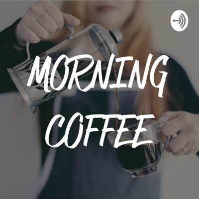 BSF Morning Coffee Podcast