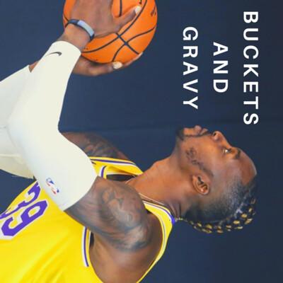 Buckets and Gravy NBA Podcast