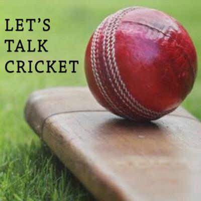 Let's talk cricket