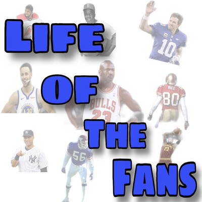 Life of the Fans