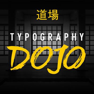 Typography Dojo