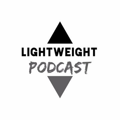 Lightweight Podcast