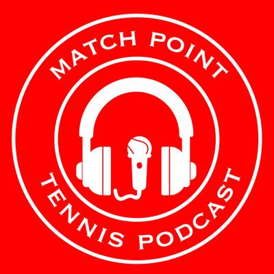 Match Point Tennis Podcast