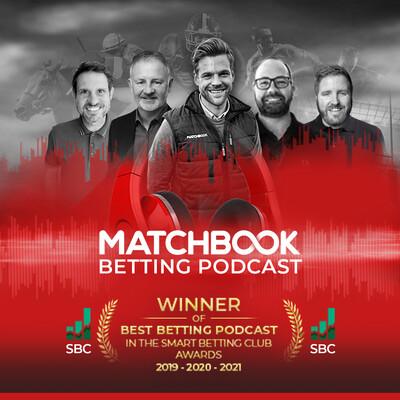 Matchbook Betting Podcast