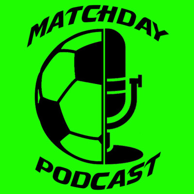 Matchday Podcast
