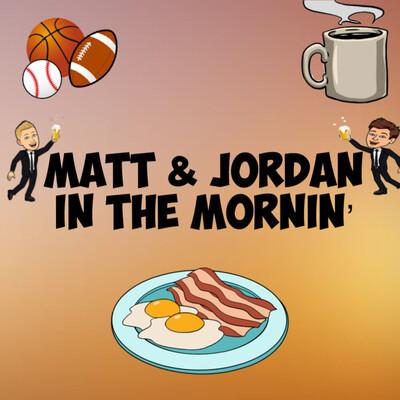 Matt and Jordan in the Mornin'