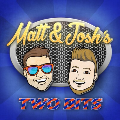 Matt and Josh's Two Bits