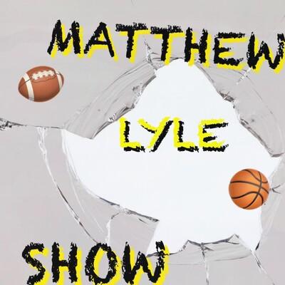 Matthew Lyle Show