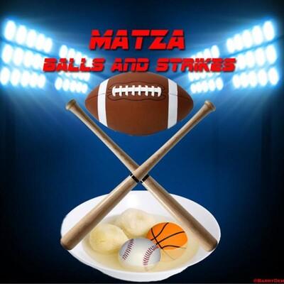 Matza Balls & Strikes
