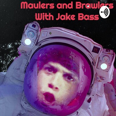 Maulers and Brawlers With Jake Bass