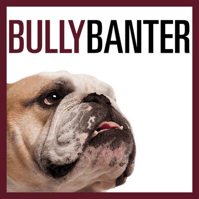 Bully Banter
