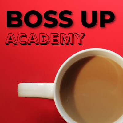Boss Up Academy