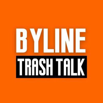 Byline Trash Talk