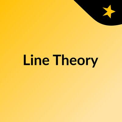 Line Theory