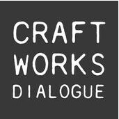 Craft Works Dialogue
