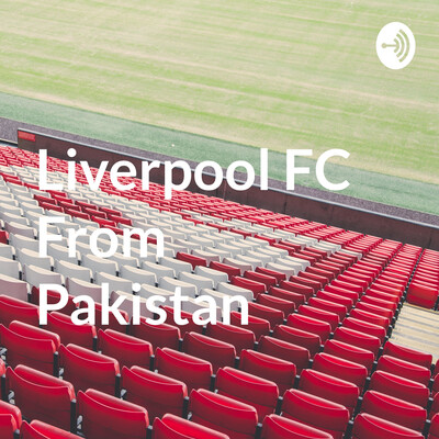 Liverpool FC From Pakistan ?