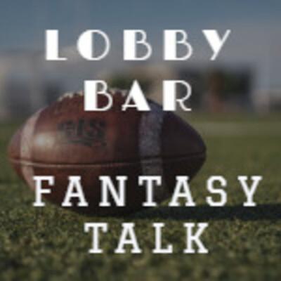 Lobby Bar Football & Fantasy Talk