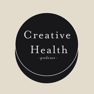 Creative Health Podcast