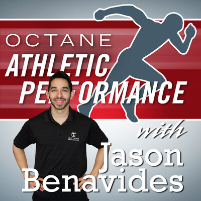 Octane Athletic Performance with Jason Benavides