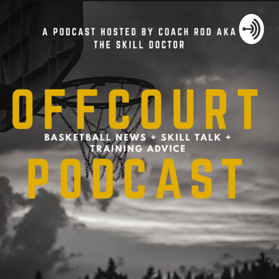 OFF COURT PODCAST