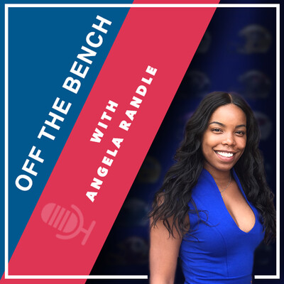 OFF THE BENCH with ANGELA RANDLE