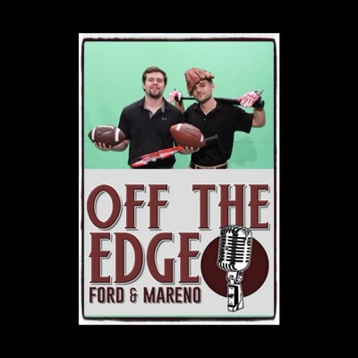 Off The Edge with Ford & Mareno