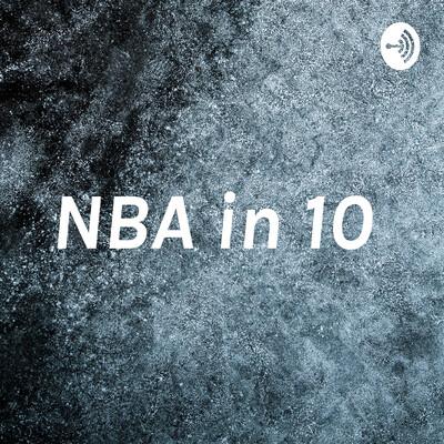 NBA in 10